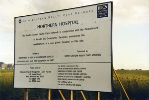 Sign at site of The Northern Hospital before construction